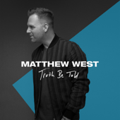 Truth Be Told - Matthew West Cover Art