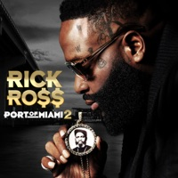 Port of Miami 2 - Rick Ross mp3 download