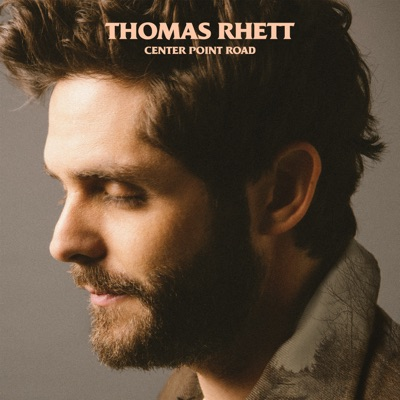 Look What God Gave Her-Center Point Road - Thomas Rhett mp3 download