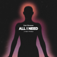 Emir Hermono - All I Need (feat. Airliftz & Bloodlyne)