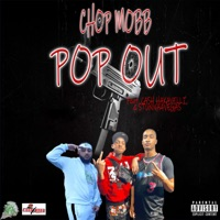 Pop Out (feat. Cash Hakavelli & Stunna 4 Vegas) - Single - Chop Mobb mp3 download