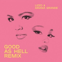 Good as Hell (Remix) [feat. Ariana Grande] - Single - Lizzo mp3 download
