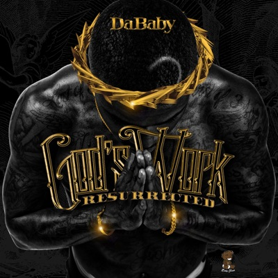 God's Work Resurrected - DaBaby mp3 download
