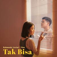 Download lagu Rahmania Astrini & Nino - Tak Bisa