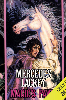 Magic's Pawn: Valdemar: The Last Herald Mage, Book 1 (Unabridged) - Mercedes Lackey