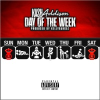 Day of the Week - Single - Kash Addison mp3 download