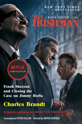 The Irishman (Movie Tie-In): Frank Sheeran and Closing the Case on Jimmy Hoffa (Unabridged) - Charles Brandt