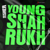 Tesher - Young Shahrukh