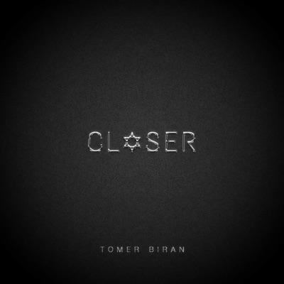 Closer - Tomer Biran mp3 download