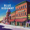 Free Download Blue Highway Both Ends of the Train Mp3