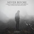 Free Download Gareth Emery & Ashley Wallbridge Never Before (feat. Jonathan Mendelsohn) Mp3