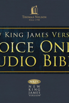 Voice Only Audio Bible - New King James Version, NKJV (Narrated by Bob Souer): (17) Proverbs, Ecclesiastes, and Song of Solomon - Thomas Nelson