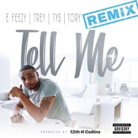 Tell Me (feat. Trey Songz, Tory Lanez & Ty Dolla $ign) [Remix] - Single - DJ E-Feezy mp3 download