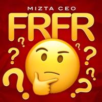 Frfr - Single - Mizta CEO mp3 download
