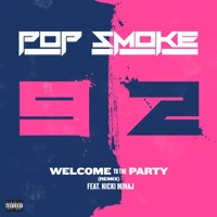Welcome to the Party (Remix) [feat. Nicki Minaj] - Single - Pop Smoke mp3 download