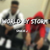 World by Storm - Single - Saucie J mp3 download