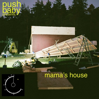 mama's house - push baby mp3 download