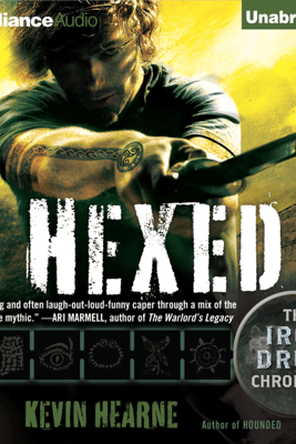 Hexed: The Iron Druid Chronicles, Book 2 (Unabridged) - Kevin Hearne