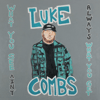 Luke Combs - Forever After All MP3 Download