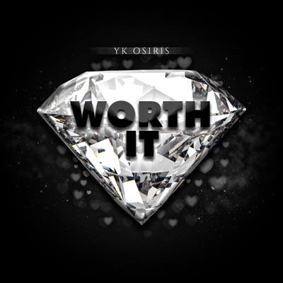 Worth It-Worth It - Single - YK Osiris mp3 download