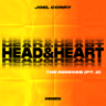 Joel Corry - Head & Heart (feat. MNEK) [The Remixes, Pt. 2] - Single