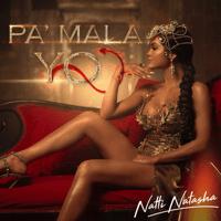 Pa' Mala Yo Natti Natasha