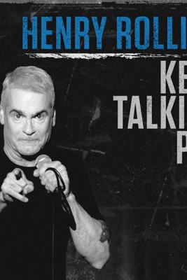 Henry Rollins: Keep Talking, Pal (Original Recording) - Henry Rollins