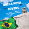 Francesco Digilio & Fahia Buche - Bossa Nova Covers
