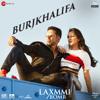 """Shashi, DJ Khushi, Nikhita Gandhi & Madhubanti - Burjkhalifa (From """"Laxmmi Bomb"""") MP3 Download"""