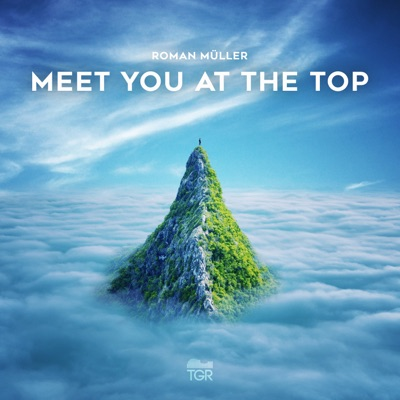 Meet You at the Top - Roman Müller mp3 download