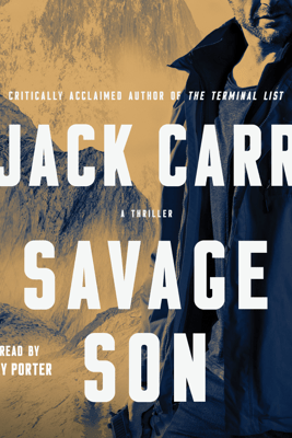 Savage Son (Unabridged) - Jack Carr