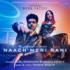 Guru Randhawa, Tanishk Bagchi & Nikhita Gandhi - Naach Meri Rani (feat. Nora Fatehi) MP3