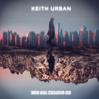 Keith Urban - God Whispered Your Name Mp3