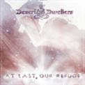 Free Download Desert Dwellers At Last, Our Refuge Mp3