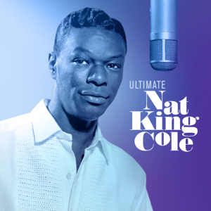 Ultimate Nat King Cole - Ultimate Nat King Cole mp3 download