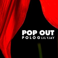 Pop Out (feat. Lil Tjay) - Single - Polo G mp3 download