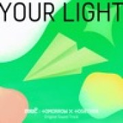 download lagu TOMORROW X TOGETHER Your Light