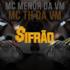 Mc menor da VM & Mc TH da VM - $Ifrão - Single