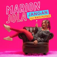 Jangan (feat. Rayi Putra) Marion Jola