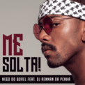Free Download Nego do Borel Me Solta (feat. DJ Rennan da Penha) Mp3