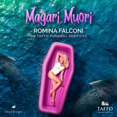 Magari Muori - Romina Falconi & Taffo Funeral Services mp3 download