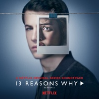 13 Reasons Why: Season 2 (Music from the Original TV Series) - Selena Gomez, OneRepublic & YUNGBLUD mp3 download