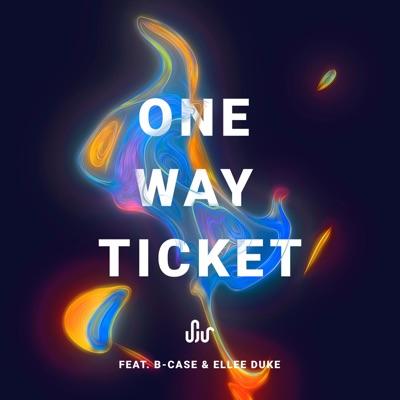 One Way Ticket - SJUR & B-Case Feat. Ellee Duke mp3 download