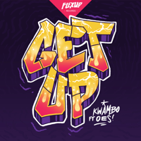 Get Up (feat. Oes) Kwambo