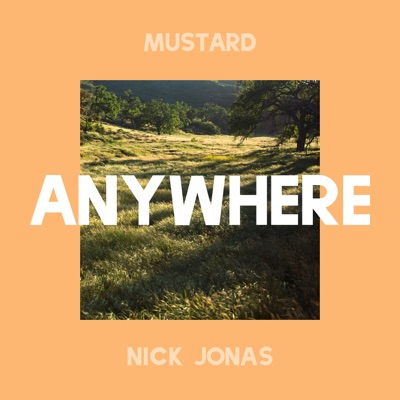 -Anywhere - Single - Mustard & Nick Jonas mp3 download