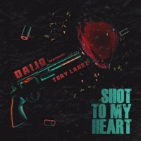 Shot to My Heart (feat. Tory Lanez) - Single - Daijo mp3 download