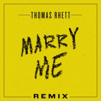 Marry Me (Remix) - Single - Thomas Rhett mp3 download