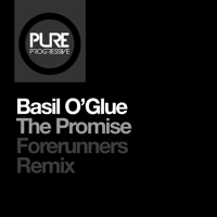The Promise (Forerunners Remix) Basil O'Glue