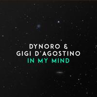 In My Mind Dynoro & Gigi D'Agostino MP3