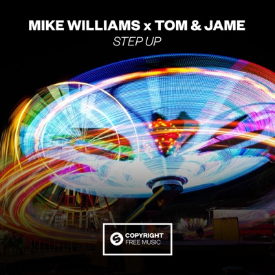 Step Up - Mike Williams & Tom & Jame mp3 download